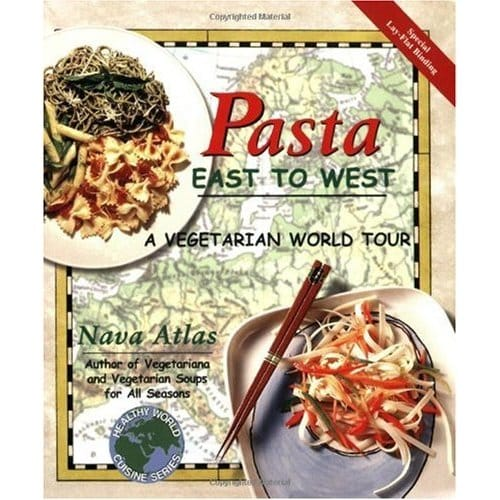 Pasta East to West by Nava Atlas