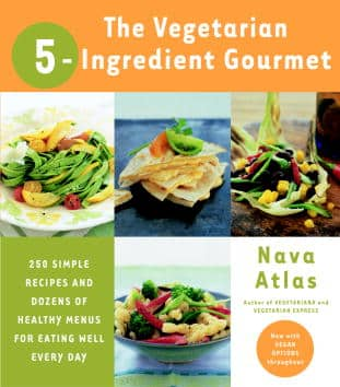 Vegetarian 5-Ingredient Gourmet by Nava Atlas