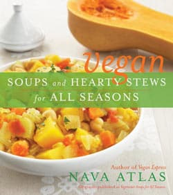 vegan soups and hearty stews for all seasons by nava atlas