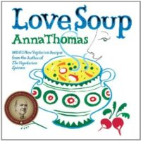 Love soup by Anna Thomas