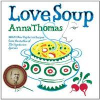 Love soup by Anna Thomas