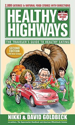Healthy Highways by Nikki and David Goldbeck