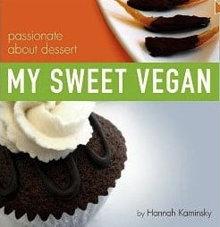 My Sweet Vegan by Hannah Kaminsky