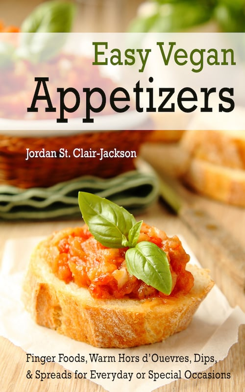 Vegan appetizer recipes easy vegan appetizers e book forumfinder Images
