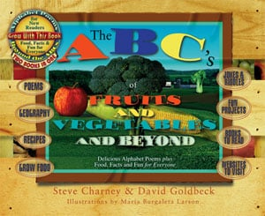 abcs of fruits and vegetables and beyond by steve charley and david goldbeck