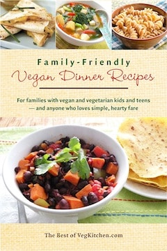 Vegan dinner recipes vegkitchen family friendly vegan dinner recipes e book cover forumfinder Choice Image