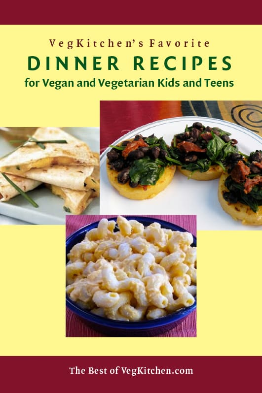 Vegan and Vegetarian Kid's Dinner recipes e-book