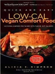 Q & E Low-Cal Vegan Comfort Food by Alicia C. Simpson