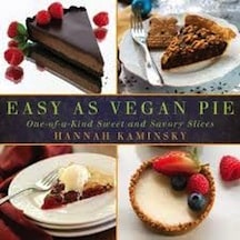 Easy as Vegan Pie by Hannah Kaminsky
