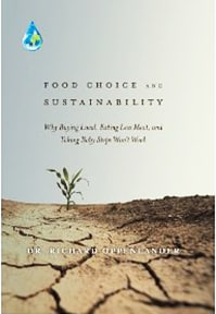 Food choice and sustainability by Dr. Richard Oppenlander cover