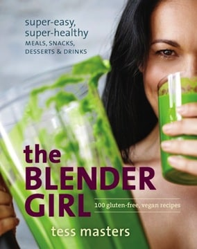 The Blender Girl cookbook by Tess Masters - cover