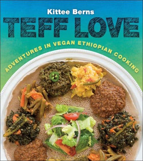 teff love ethiopian cooking top vegan cookbooks