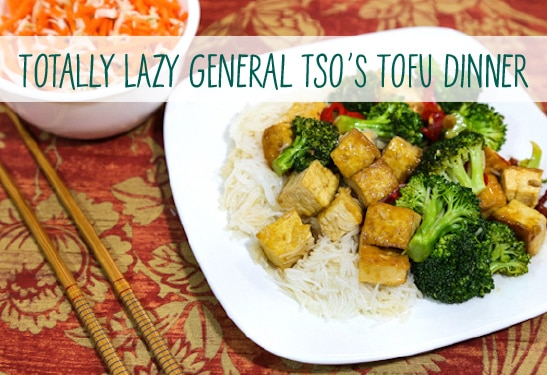 Lazy General Tso's Tofu Dinner