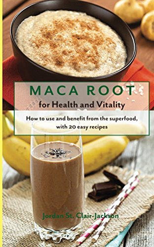 Book Cover: Maca Root for Health and Vitality: How to Use and Benefit from the Superfood, with 20 Easy Recipes cover