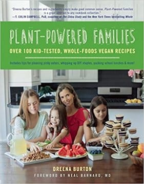 Plant-powered families by Dreena Burton