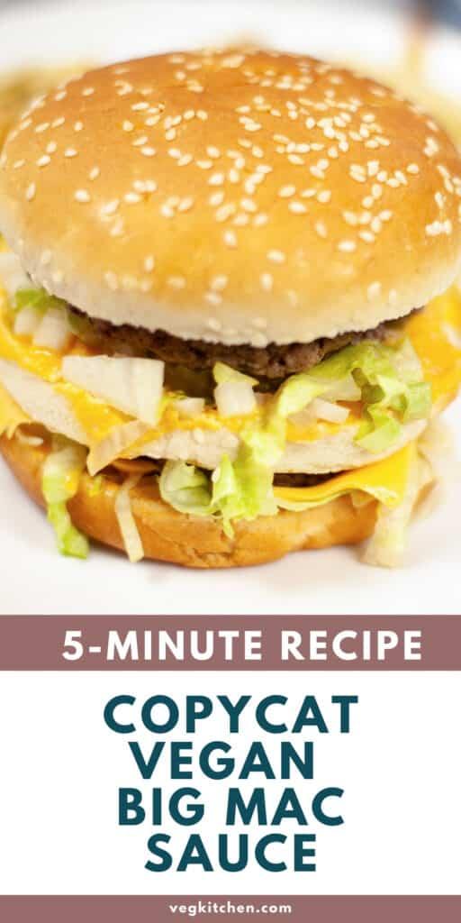 how to make vegan big mac sauce