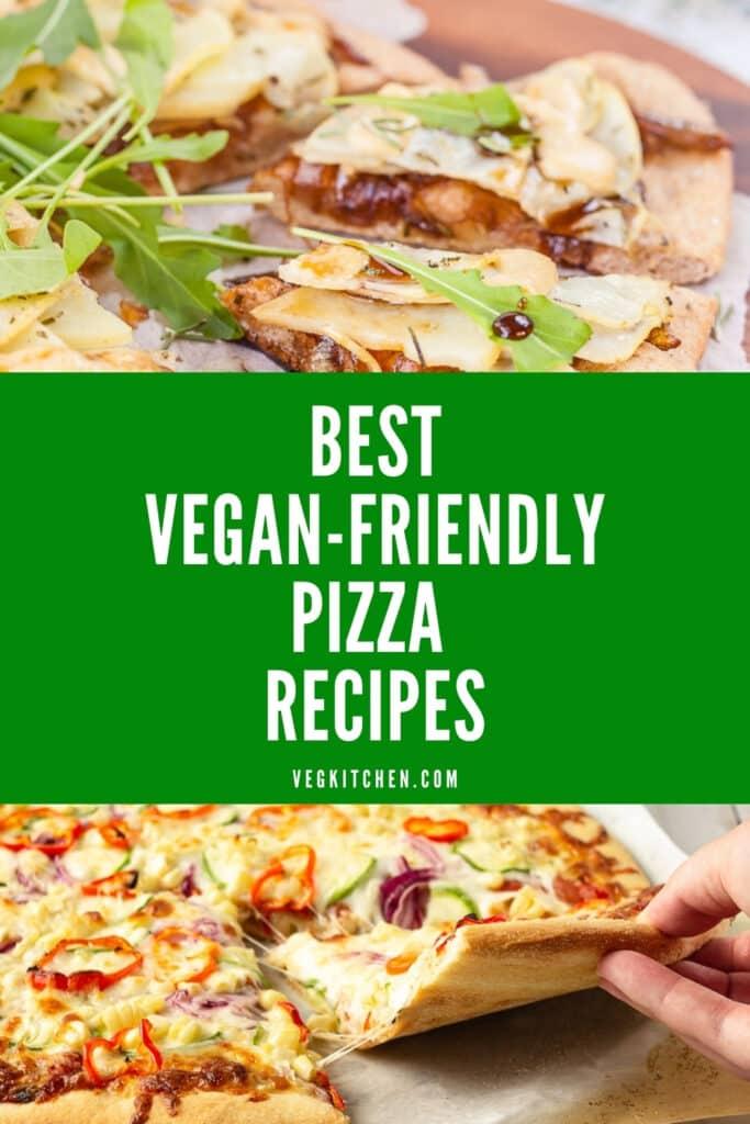 vegan-friendly pizza recipes